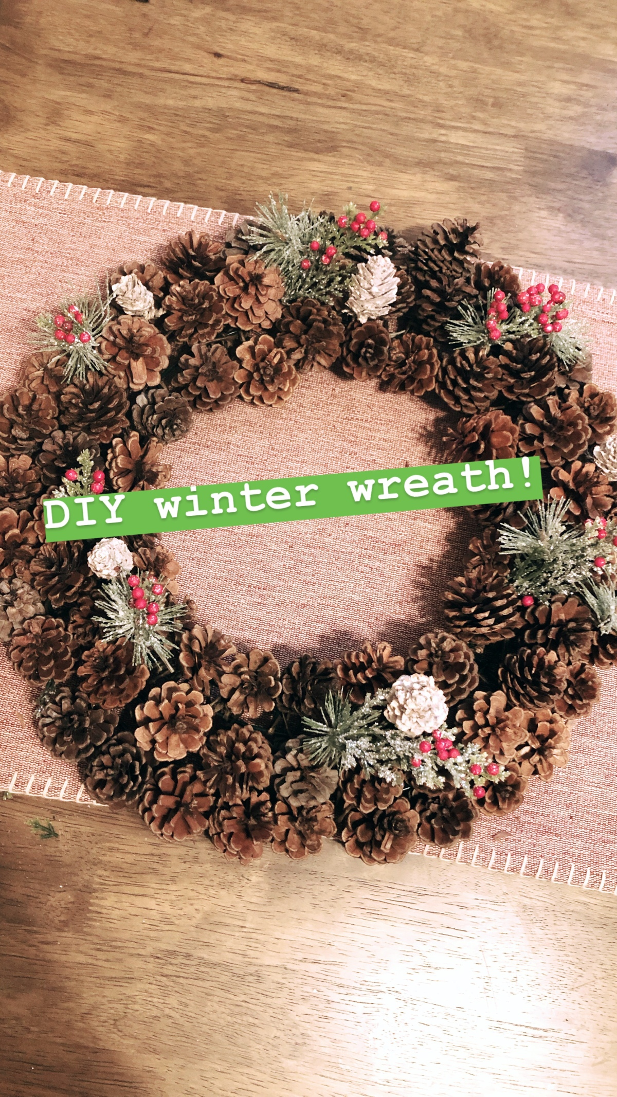 DIY – Fall/Winter Pinecone Wreath on a budget!